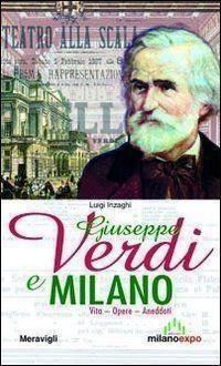 Giuseppe verdi e milano intervista con il professor luigi - Amori diversi testo ...