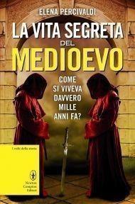 librovitasegretamedioevo1