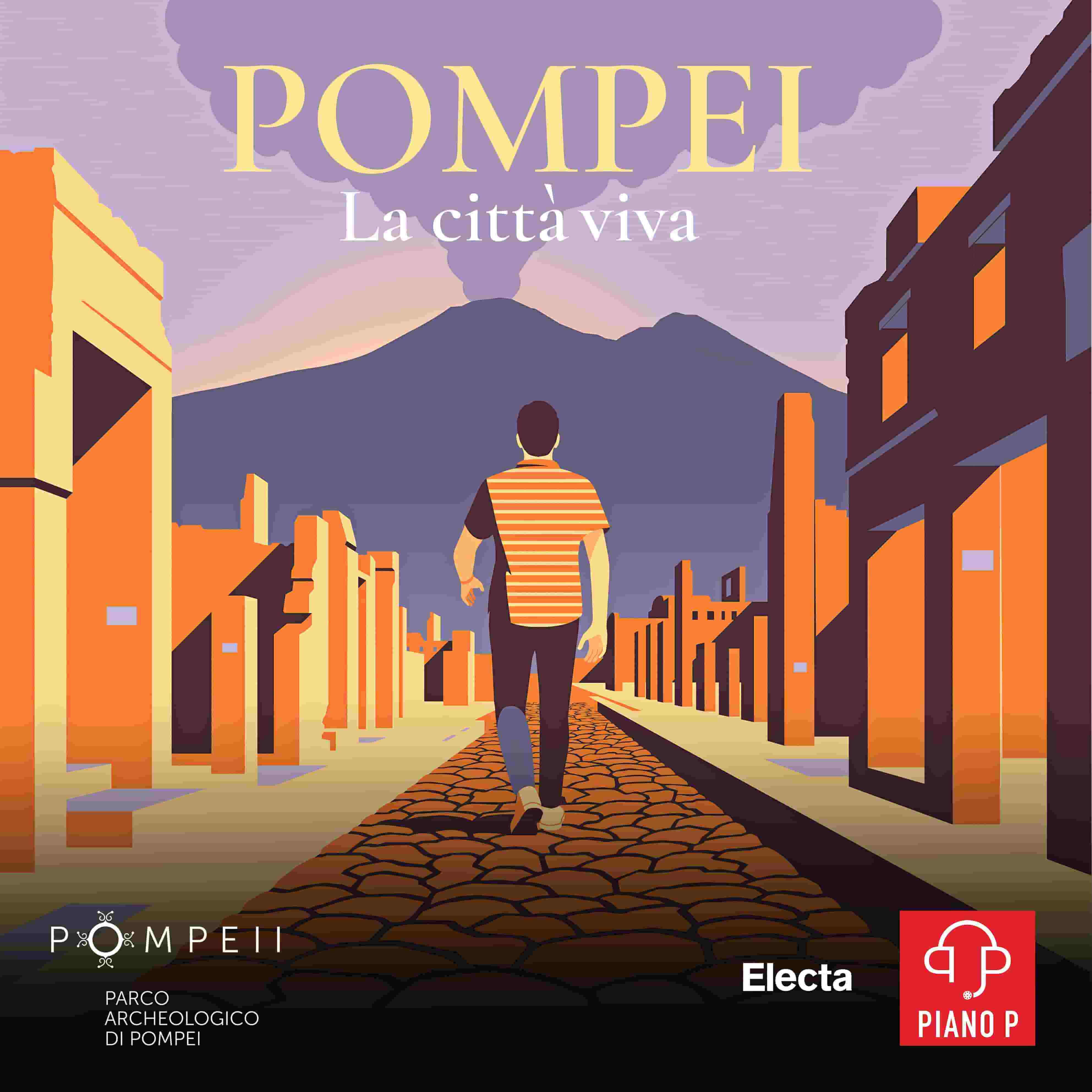 pompei la citta viva disponibile podcast primo episodio spotify apple play