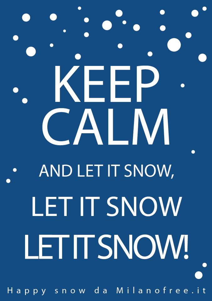 keep calm snow